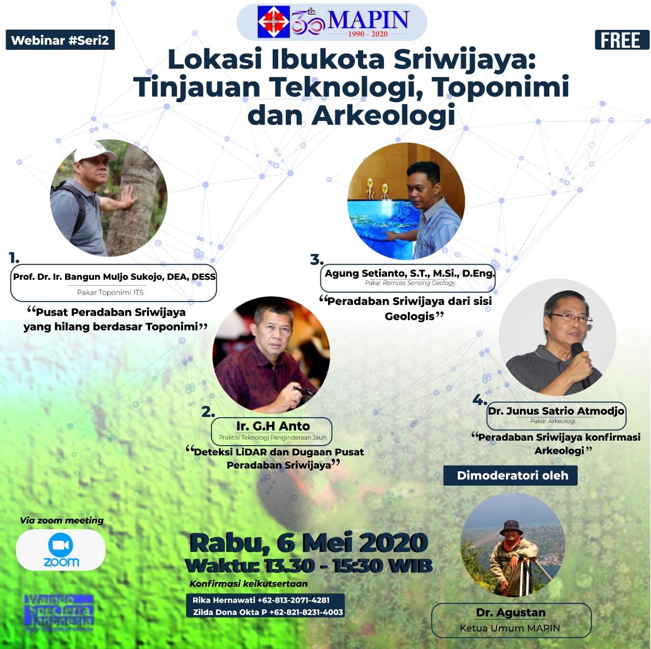 MAPIN Webinar #2 Lokasi Ibukota Sriwijaya: Tinjauan Teknologi, Toponimi, dan Arkeologi